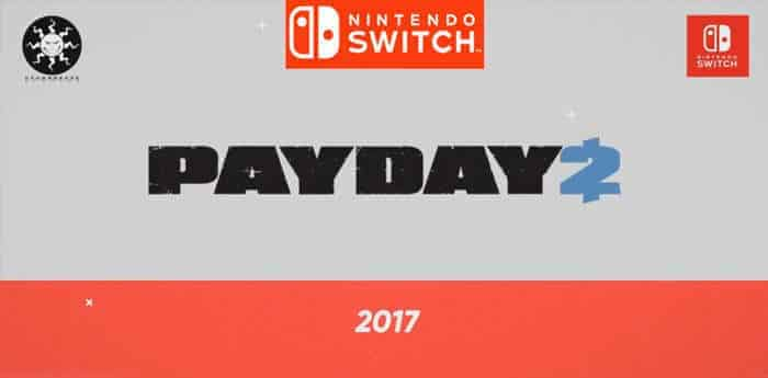 payday 2 nintendo switch announcement