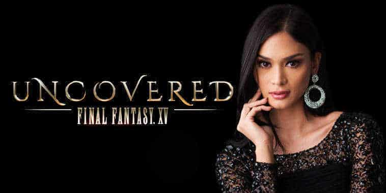 Pia Wurtzbach - Uncovered Final Fantasy XV Illustration