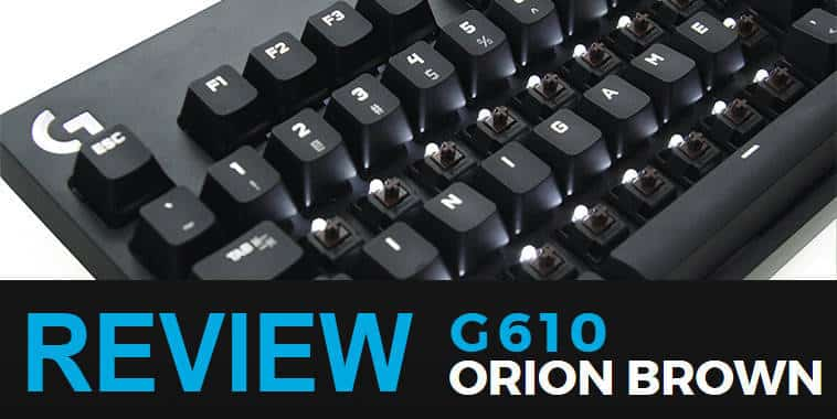 Logitech G610 Orion Brown Review