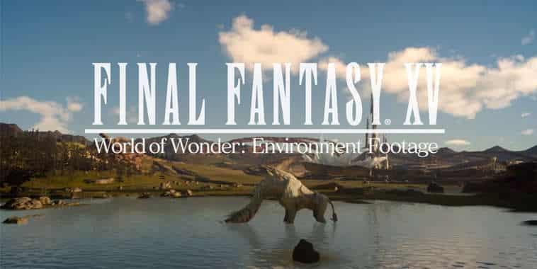 Final Fantasy XV World of Wonder