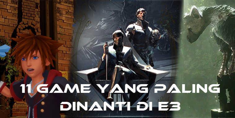 11 Games Paling Ditunggu di E3 2016