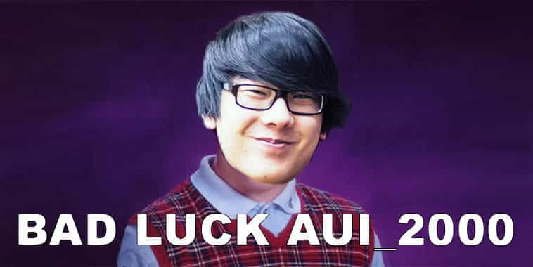 Aui_2000 - Bad Luck Meme