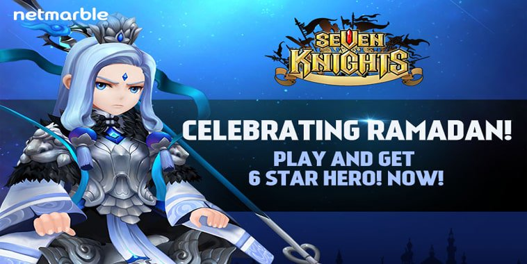 Seven Knights Ramadhan Event