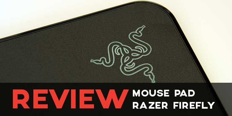 Razer Firefly Review