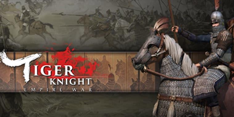 tiger knight empire war