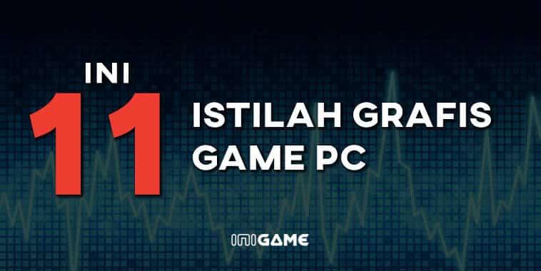 11 istilah grafis game pc