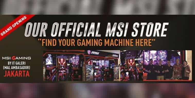 MSI Store Indonesia Resmikan Official Store ke-5 di Mall Ambassador