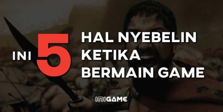 5 hal nyebelin ketika bermain game