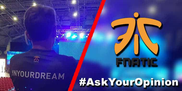 askyouropinion inyourdream join fnatic