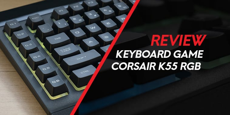 corsair-k55-rgb-cover-1-review