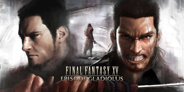 final fantasy xv dlc episode gladiolus