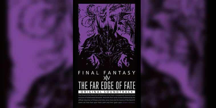 the far edge of fate final fantasy xiv original soundstrack