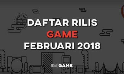 daftar rilis game februari 2018
