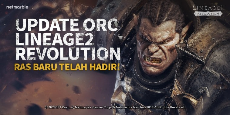 lineage 2 revolution indonesia update orc race
