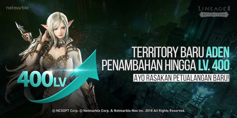 lineage 2 revolution indonesia update new territory aden level cap 400