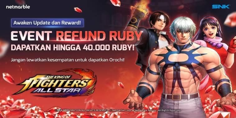 THE KING OF FIGHTERS ALLSTAR Rilis Update Awaken, Hero Gratis dan Event Refund Ruby